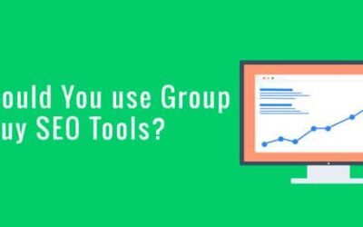 Why Should You use SEO GROUP BUY Tools?